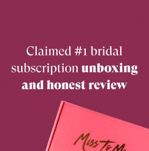 Miss To Mrs Bridal Subscription Box